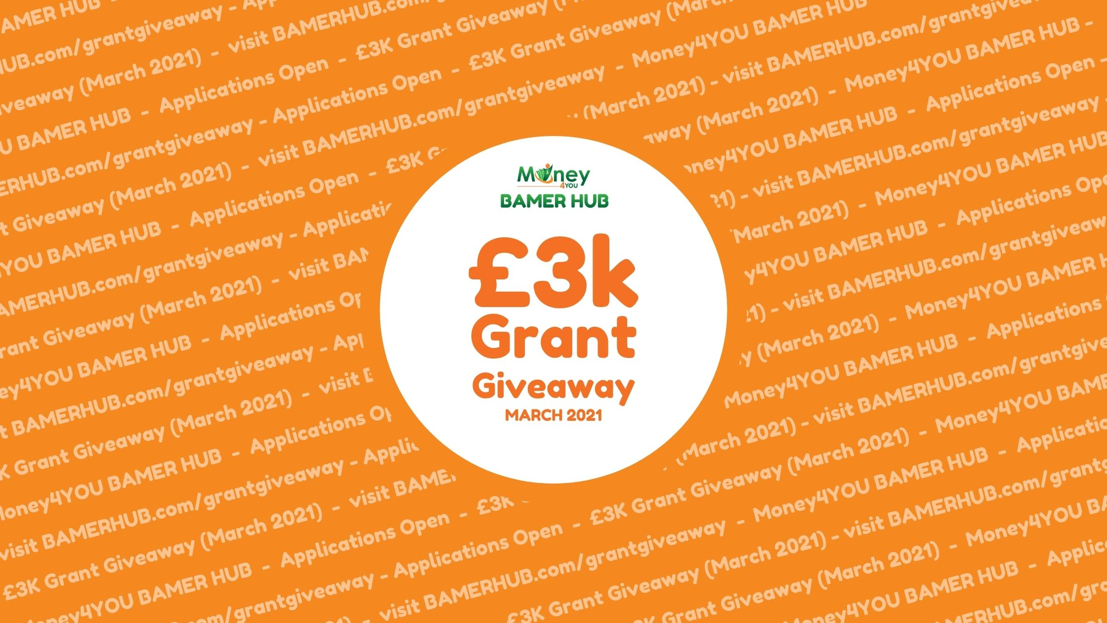 Applications Open (closed 26/2/21) for the £3K Grant Giveaway (March 2021)