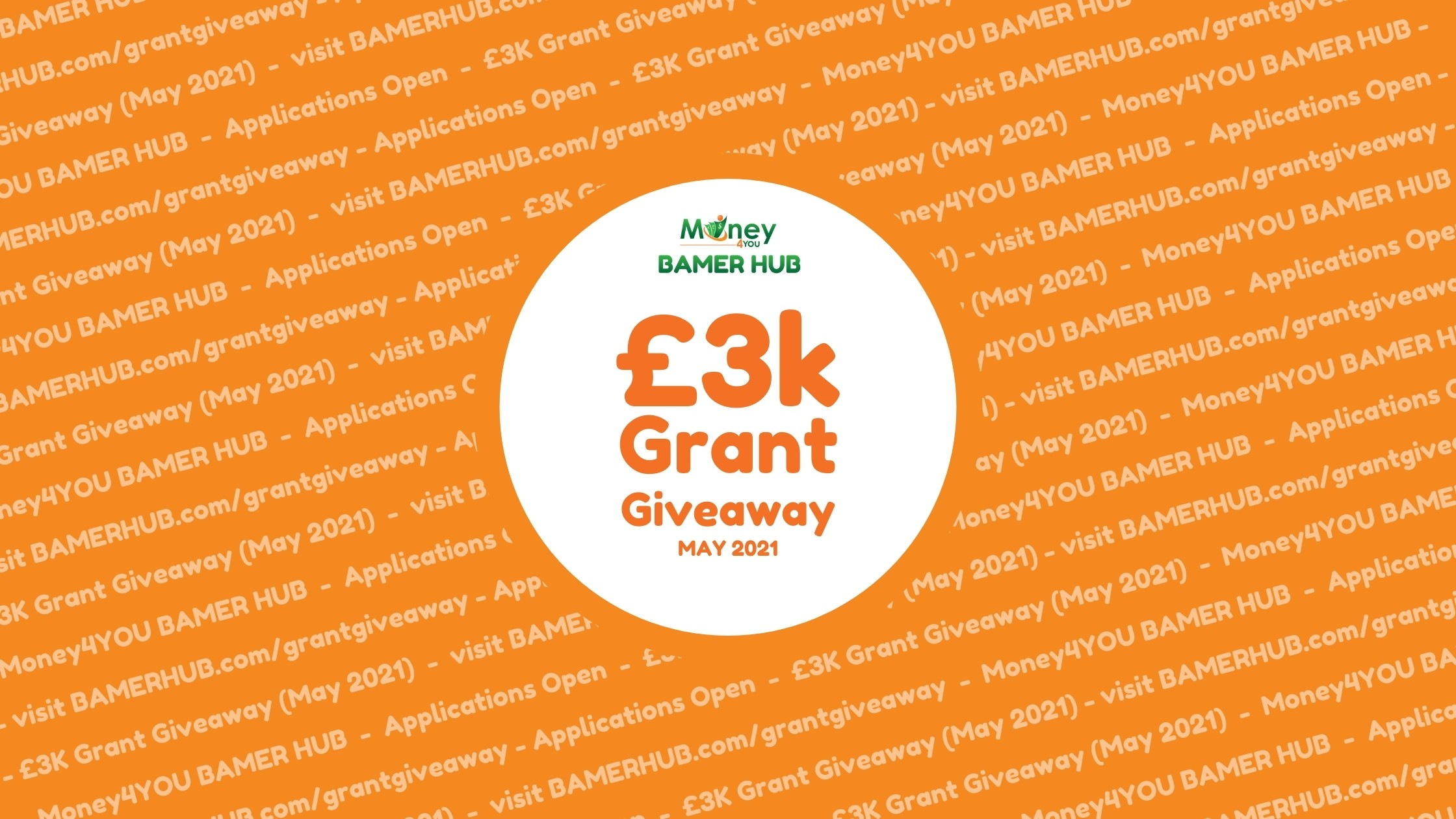 Applications Open for the £3K Grant Giveaway (May 2021)